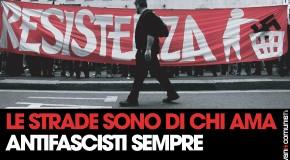 Massima solidarietà agli antifascisti aggrediti