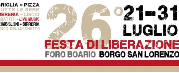 26° Festa di Liberazione @Borgo San Lorenzo